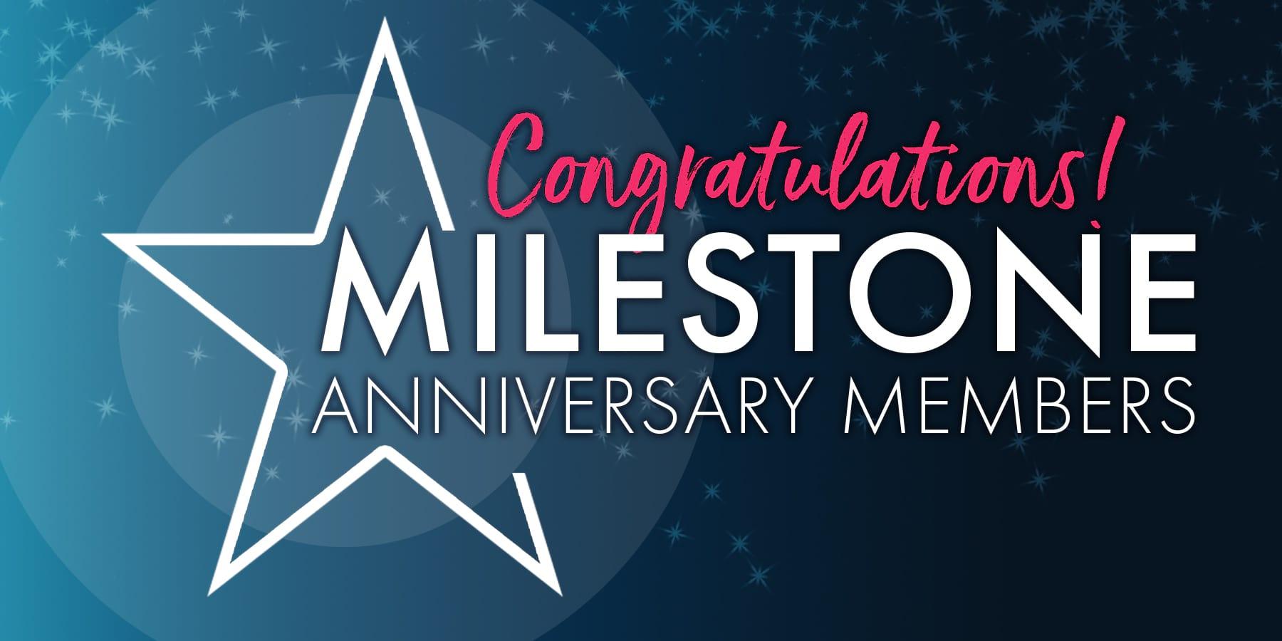 Milestone Members